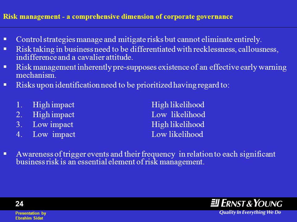 Presentation by Ebrahim Sidat 24  Control strategies manage and mitigate risks but cannot eliminate entirely.