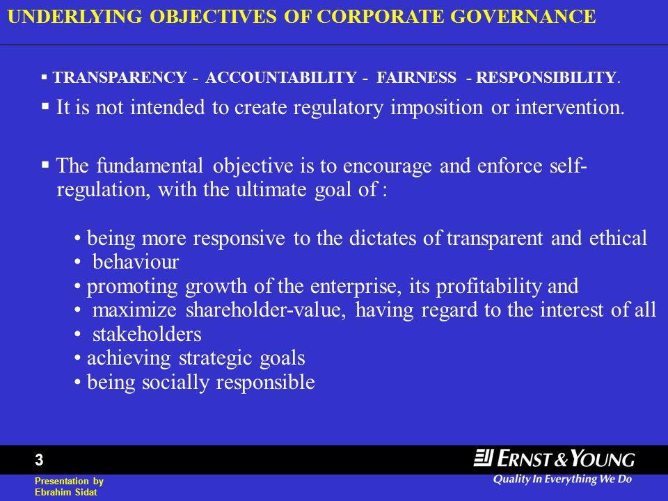 Presentation by Ebrahim Sidat 3  TRANSPARENCY - ACCOUNTABILITY - FAIRNESS - RESPONSIBILITY.