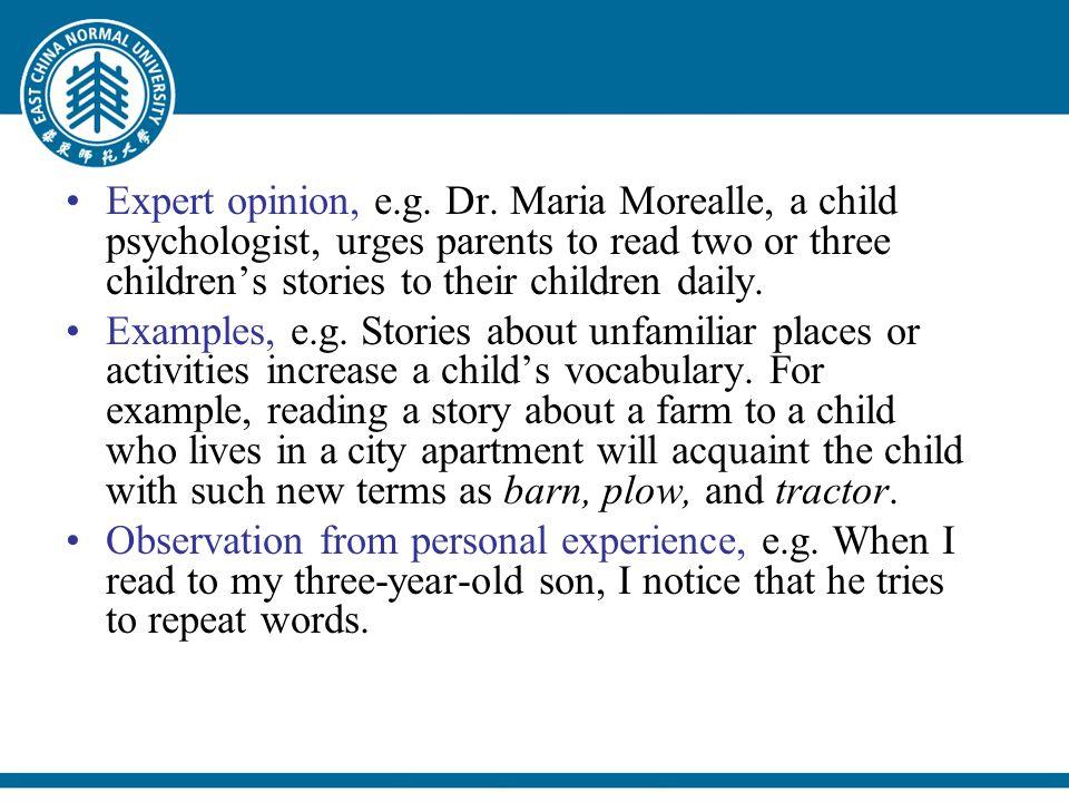Expert opinion, e.g. Dr.