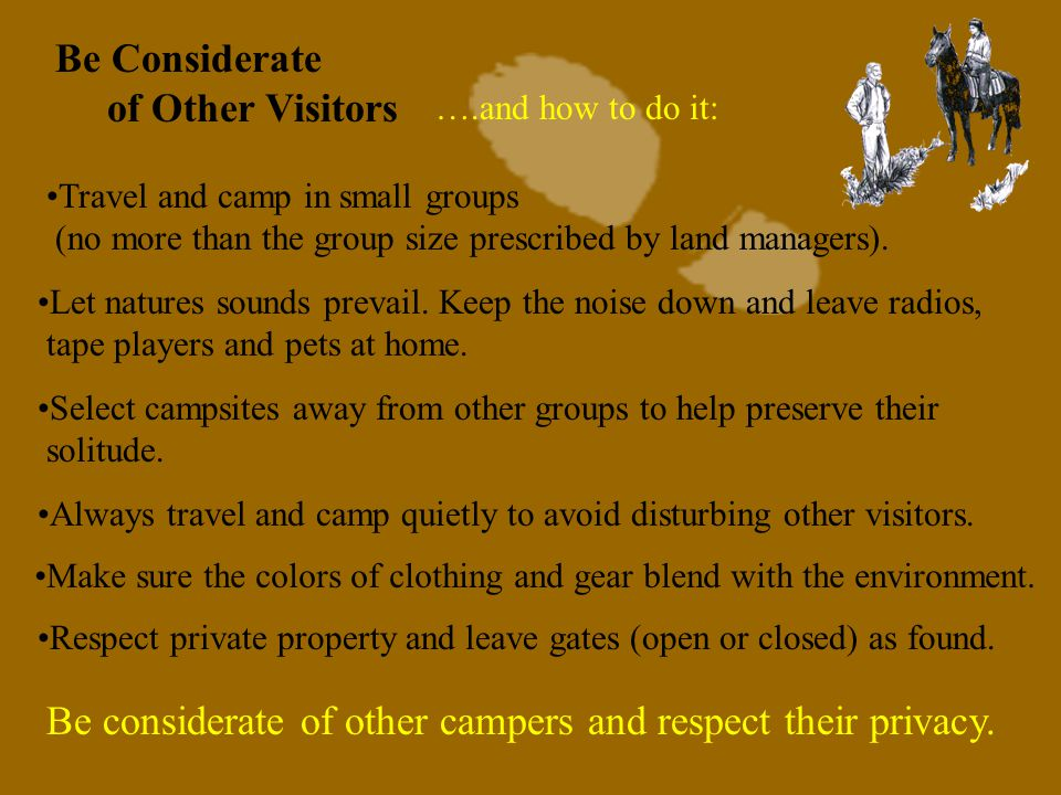 7a. Be Considerate of Other Visitors Which of these groups would you rather see in the backcountry.