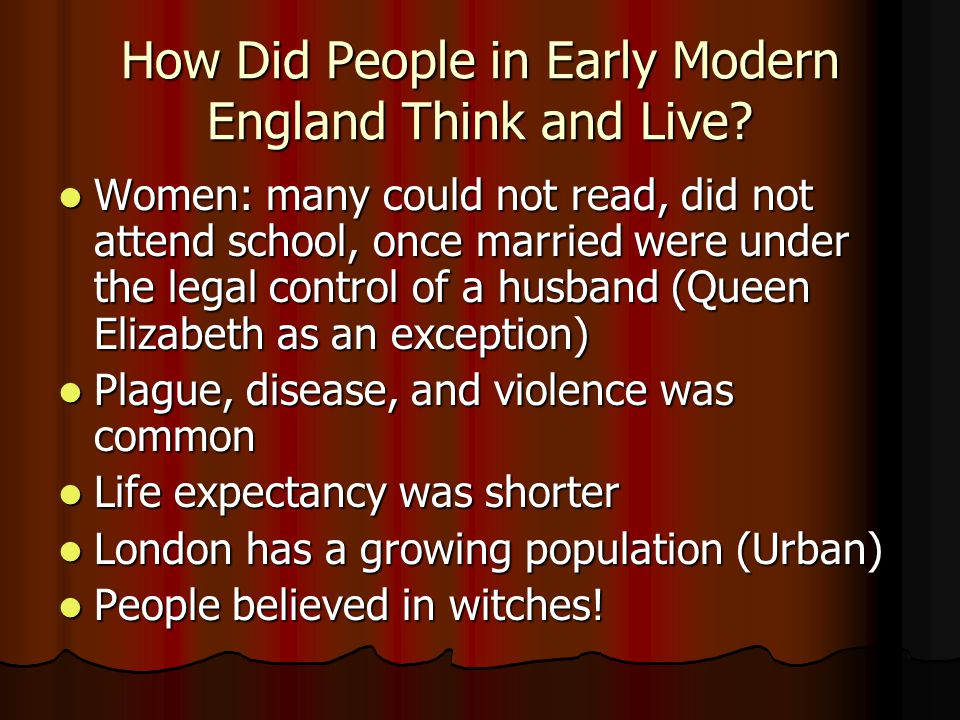 How Did People in Early Modern England Think and Live.