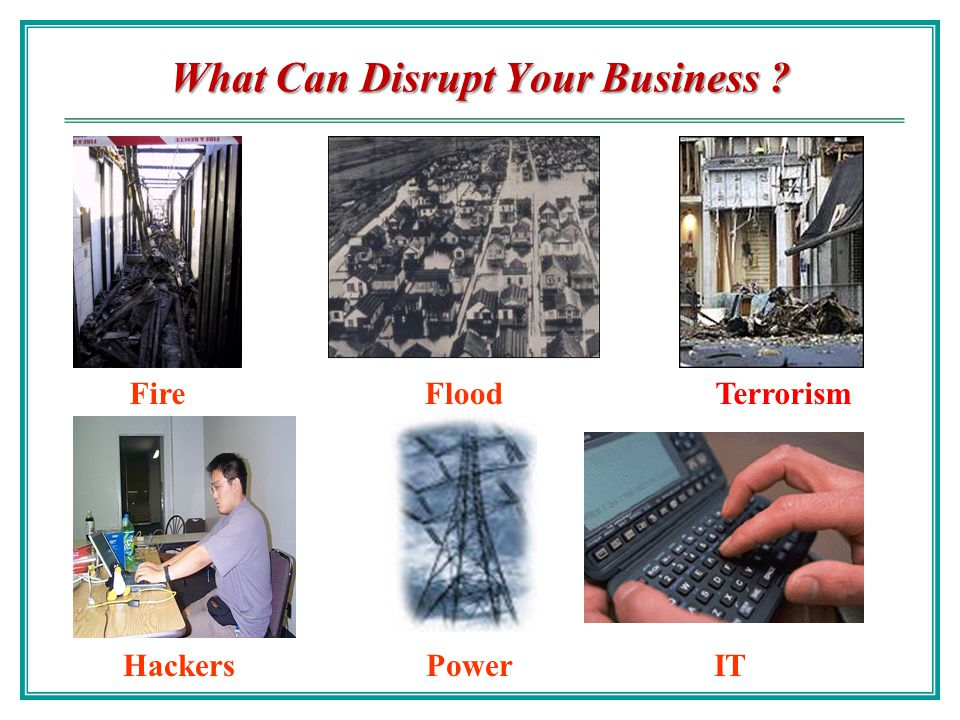 Scope of Business Continuity Continuation of critical business processes when a disaster destroys data processing capabilities Used to be just the data center Now includes: - Distributed operations - Personnel, networks, power - All aspects of the IT environment