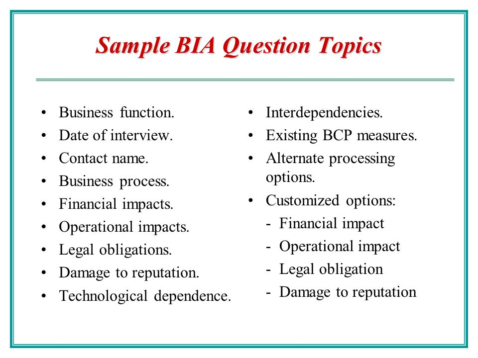 Example of BIA An order department might list the following tasks and recovery time periods: Receive orders electronically via e-commerce Web site: Cr