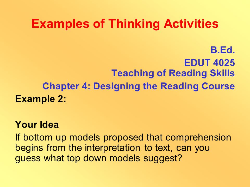 Examples of Thinking Activities B.Ed.