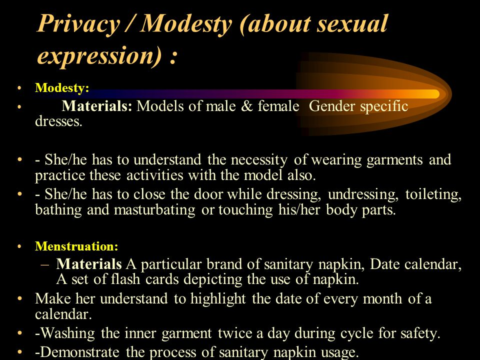 Privacy / Modesty (about sexual expression) : Modesty: Materials: Models of male & female Gender specific dresses.