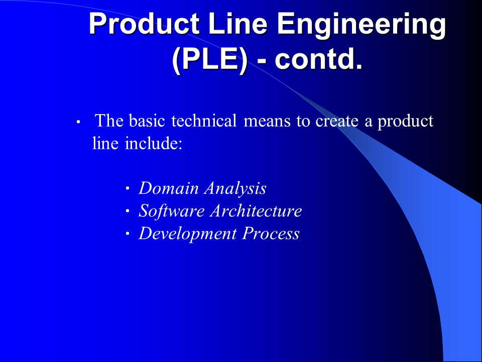 Product Line Engineering (PLE) - contd.