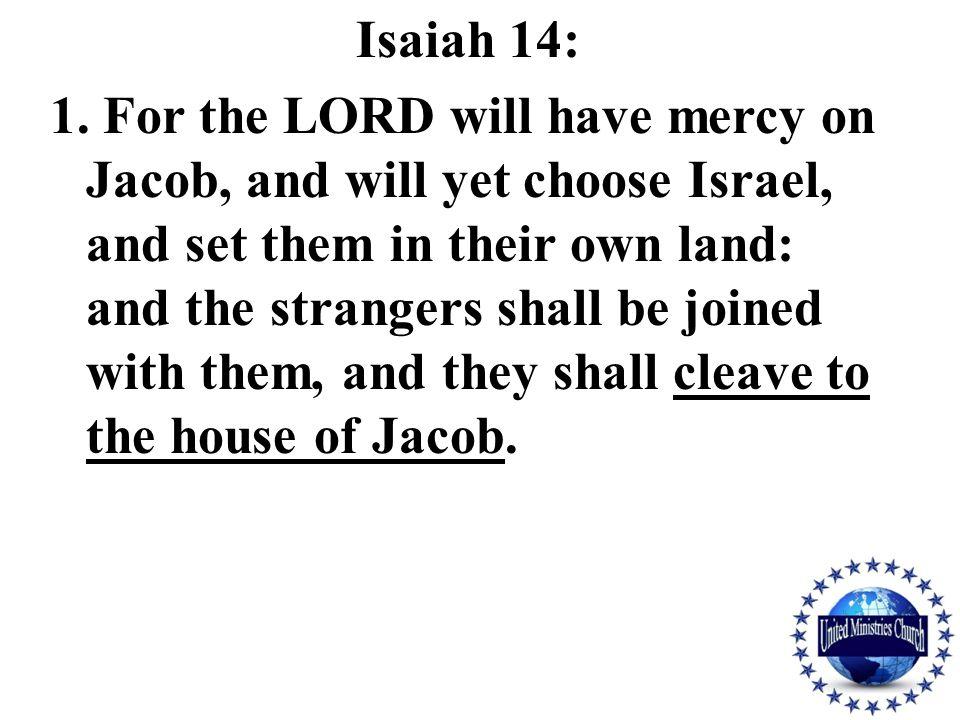 Isaiah 14: 1.