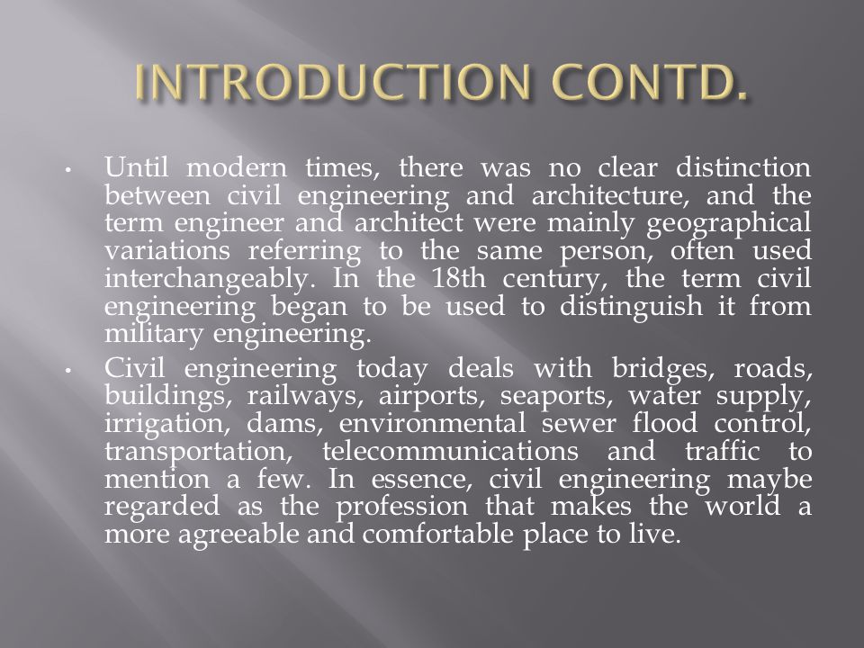 The aim of this lecture is to examine the challenges in civil engineering construction practices as it operates in Nigeria.