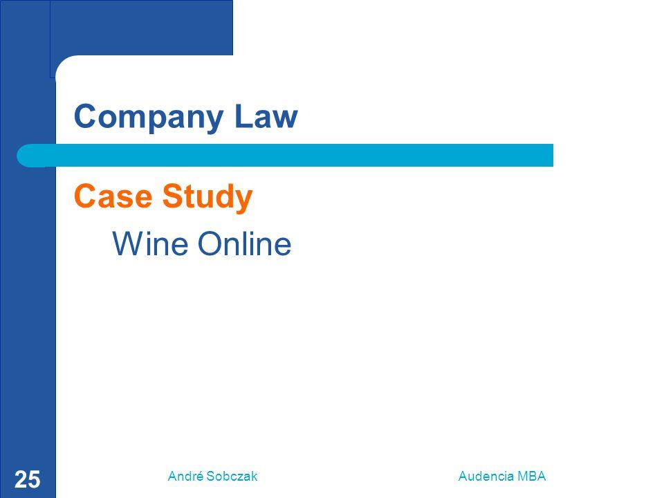 André Sobczak Audencia MBA 25 Company Law Case Study Wine Online