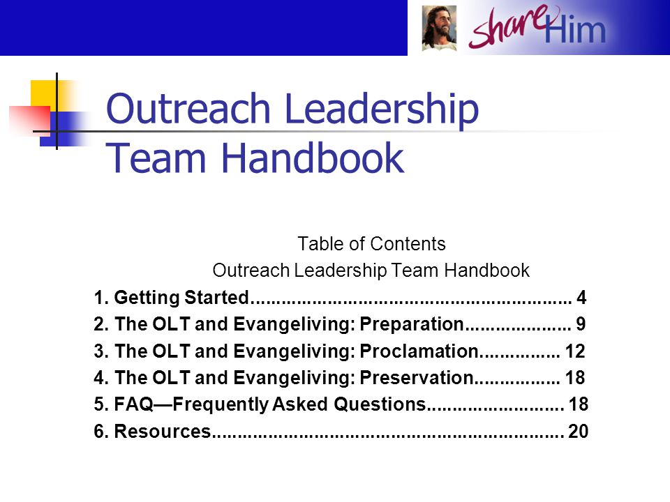 Outreach Leadership Team Handbook Table of Contents Outreach Leadership Team Handbook 1. Getting Started..............................................