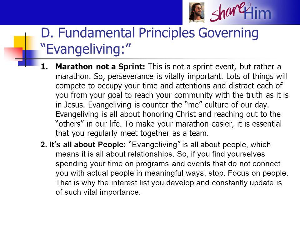 D.Fundamental Principles Governing Evangeliving: (continued) 3.
