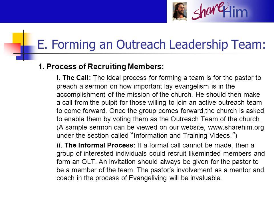 E.Forming an Outreach Leadership Team: (continued) 1.