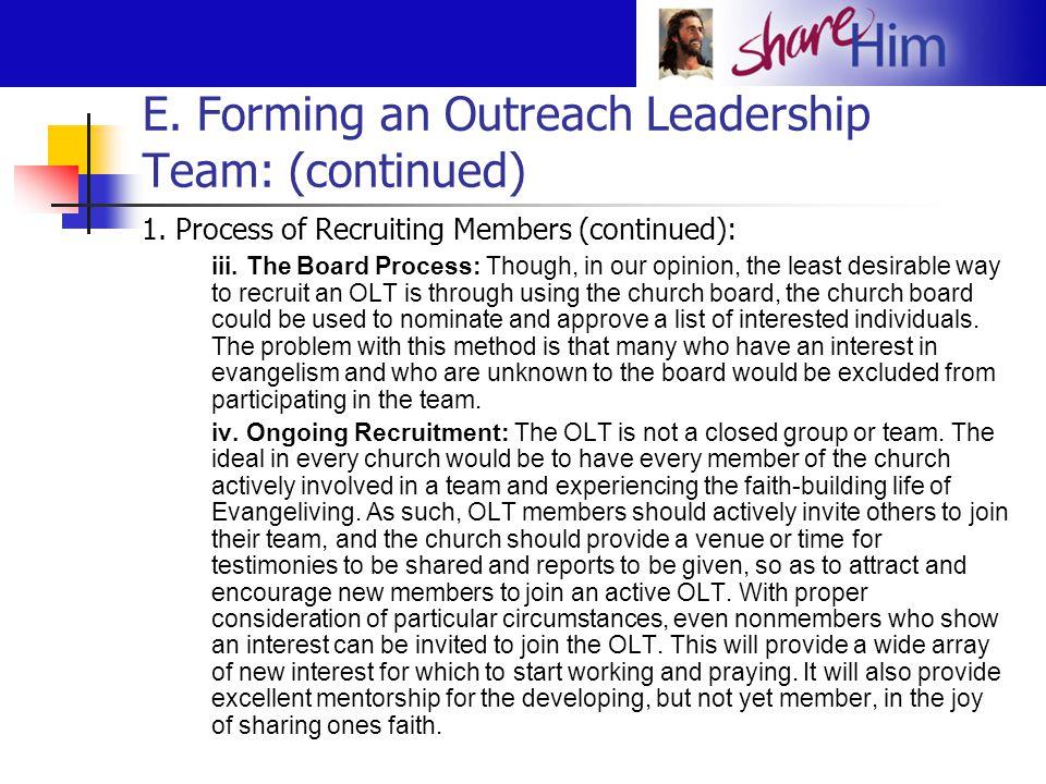 E.Forming an Outreach Leadership Team: (continued) 2.