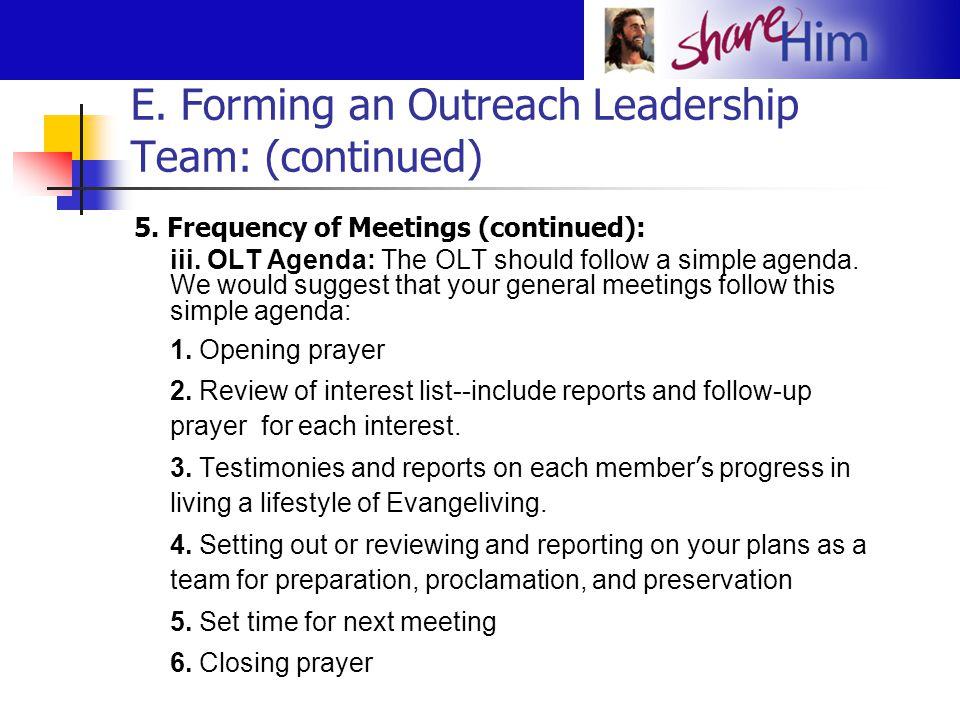 E.Forming an Outreach Leadership Team: (continued) 6.