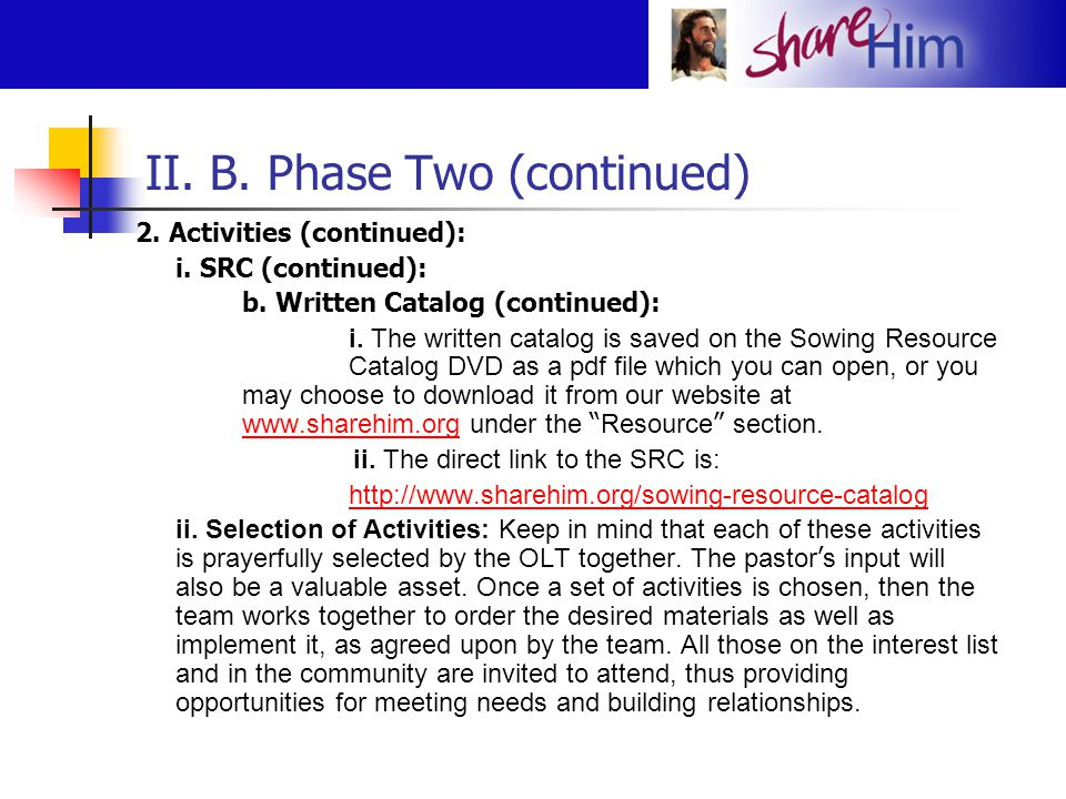 II. B. Phase Two (continued) 2. Activities (continued): i. SRC (continued): b. Written Catalog (continued): i. The written catalog is saved on the Sow