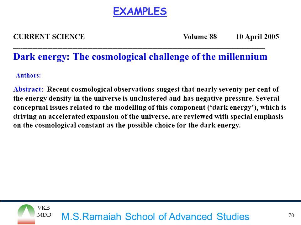 M.S.Ramaiah School of Advanced Studies VKB MDD 70 CURRENT SCIENCE Volume 88 10 April 2005 ____________________________________________________________
