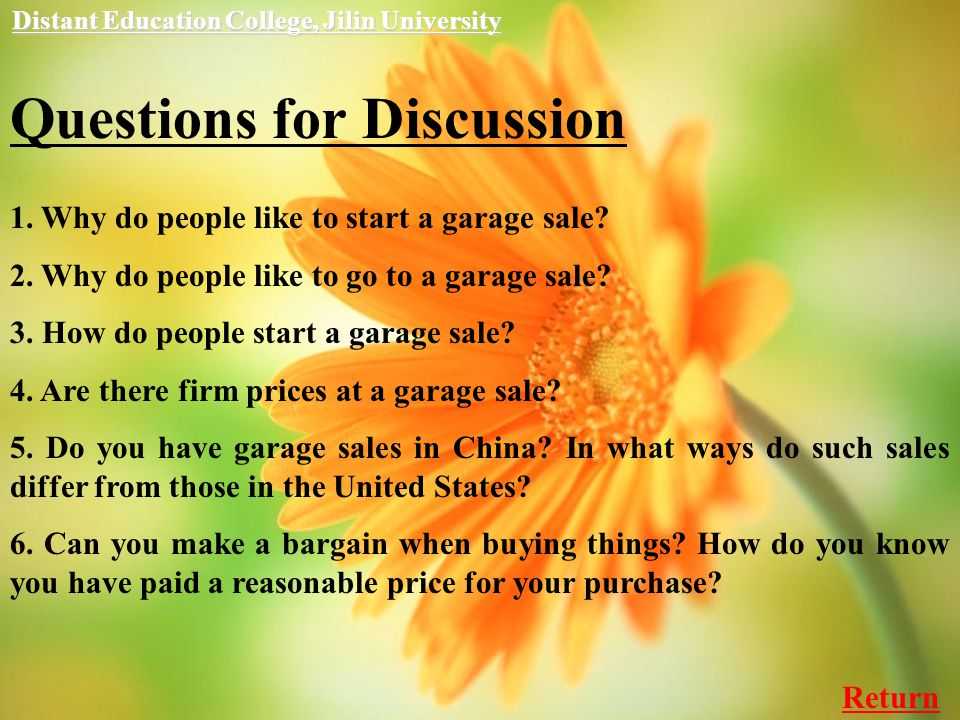 Questions for Discussion 1. Why do people like to start a garage sale.