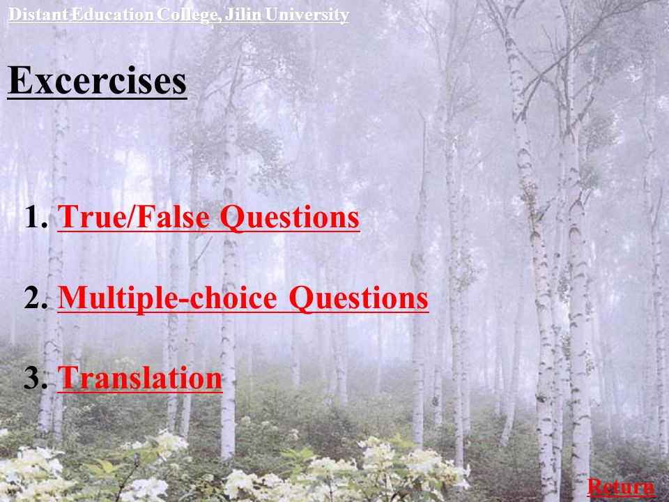 Excercises 1. True/False Questions 2. Multiple-choice Questions 3.
