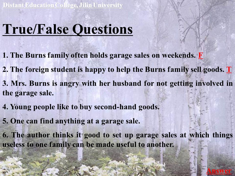 True/False Questions Distant Education College, Jilin University 1.