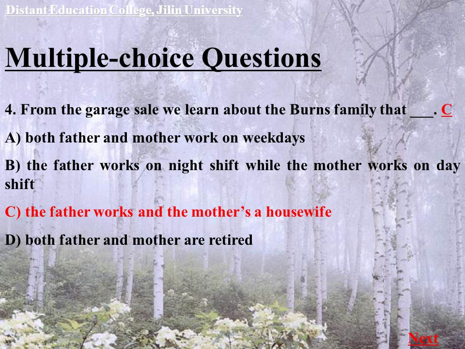 Multiple-choice Questions Distant Education College, Jilin University Next 4.