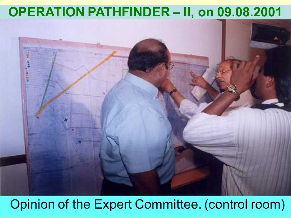 Visit by the Chairmen & Co-coordinators of various committees to declare OFF SITE EMERGENCY. OPERATION PATHFINDER – II, on 09.08.2001