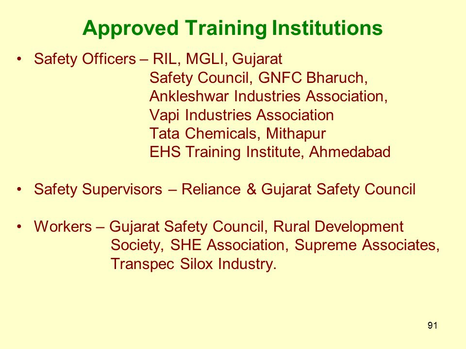 90 Control Rooms other than by GSDMA  Special Control Rooms established at Vapi, Atul, Ankleshwar, Dahej, Vadodara by industries  Periodical trainin