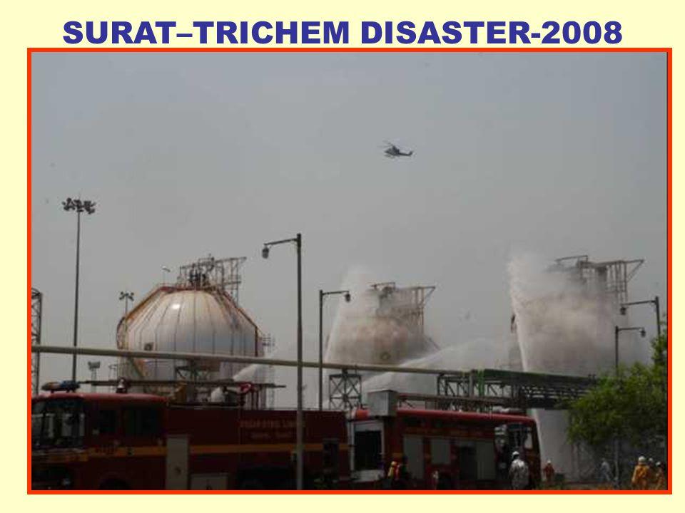 98 SURAT–TRICHEM DISASTER-2008