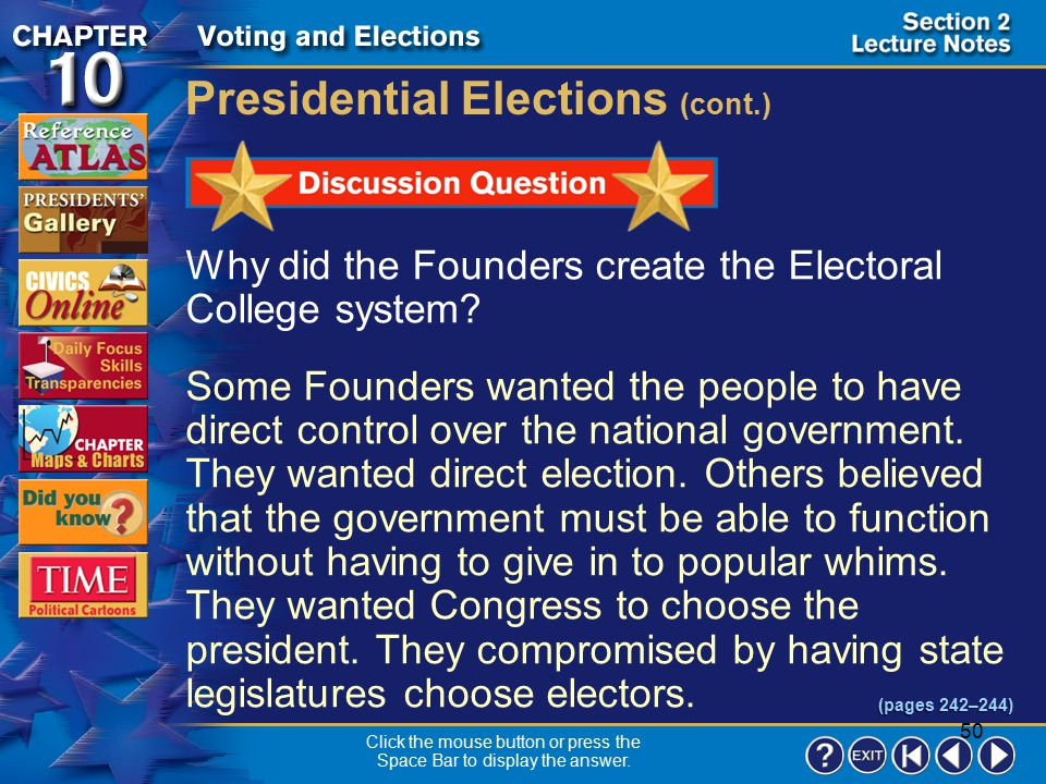 49 Section 2-15 A third-party candidate could win enough electoral votes to prevent either major- party candidate from receiving a majority and then b