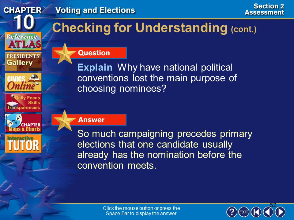 51 Section 2-17 Checking for Understanding __ 1.a system in which the candidate who wins the popular vote in a state usually receives all of the state