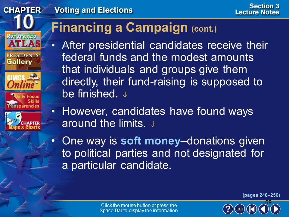 68 Section 3-11 Third-party candidates qualify if their party received more than 5 percent of the popular vote in the previous presidential election.