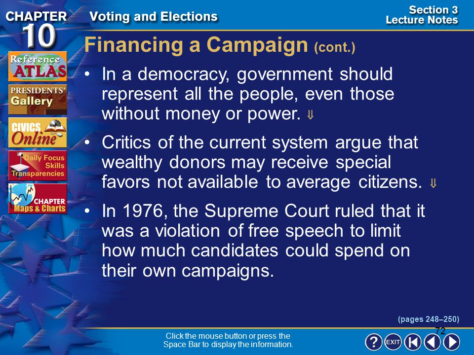 71 Section 3-14 Another way around the limits is political action committees (PACs).  These are political organizations established by corporations,