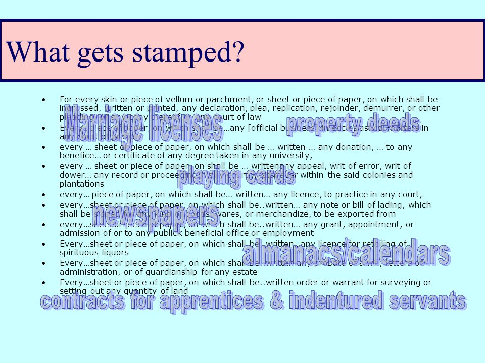 Stamp Act's purpose is to raise revenue Introduction of Stamp Act: An act for granting and applying certain stamp duties, and other duties, in the British colonies and plantations in America, towards further defraying the expences [sic] of defending, protecting, and securing the same