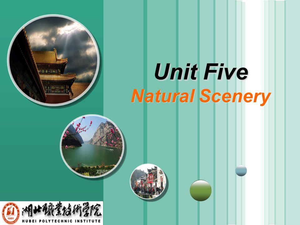 www.themegallery.com LOGO Unit Five Unit Five Natural Scenery