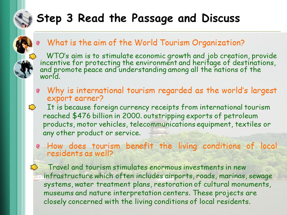 Step 3 Read the Passage and Discuss What is the aim of the World Tourism Organization.