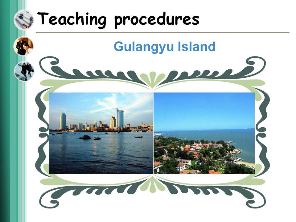 Teaching procedures Gulangyu Island