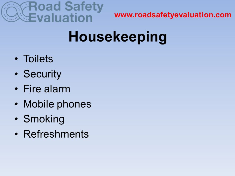 www.roadsafetyevaluation.com When finished, the Template becomes your Final Evaluation Report Save it as word document on your computer Save it in your E-valu-it account Publish on www.roadsafetyevaluation.com, Road Safety Knowledge Centre, etc.www.roadsafetyevaluation.com SHARE YOUR RESULTS.