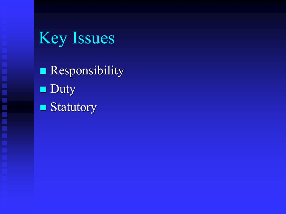 Responsibility of Directors Meaning thereof Meaning thereof Statutory Responsibility Statutory Responsibility Fiduciary Responsibility Fiduciary Respo