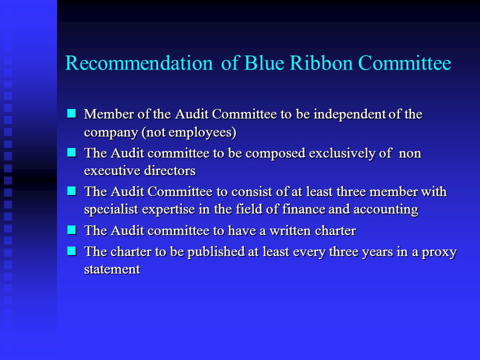 Directors' Responsibilities Arthur Levitt's views Arthur Levitt's views Blue Ribbon Committee Blue Ribbon Committee Section 292A and Audit Committees