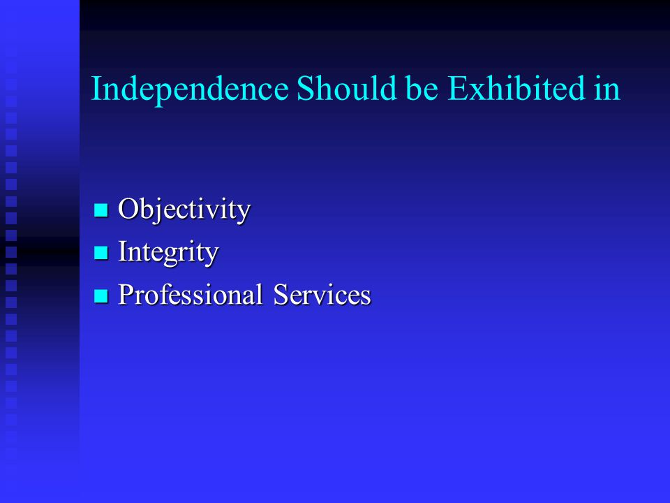 INDEPENDENCE Independence of Mind Independence of Mind Independence in Appearance Independence in Appearance