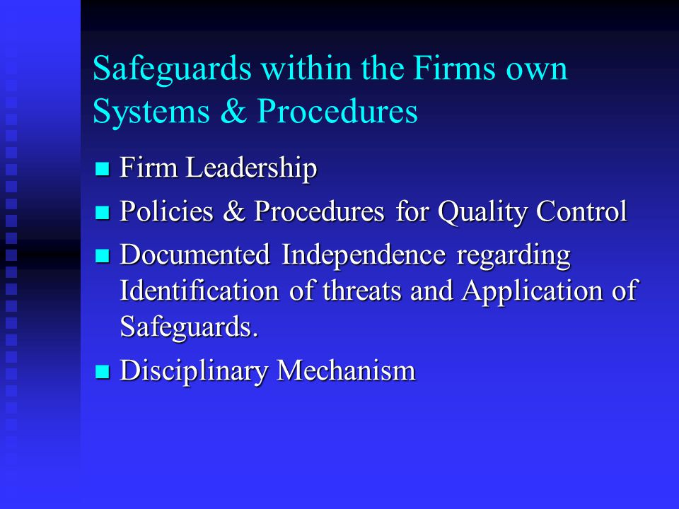 Safeguards within the Assurance Client Competent Employees to make Managerial Decisions. Competent Employees to make Managerial Decisions. Policies an