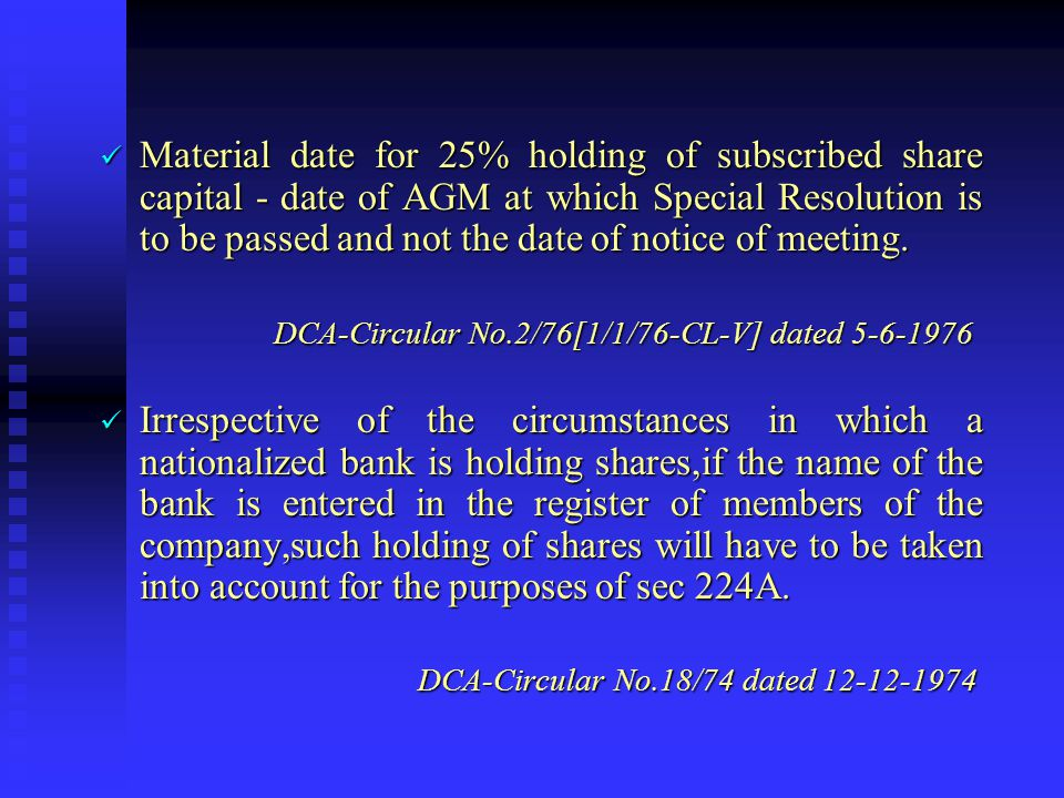 Appointment of Auditor by Special Resolution -Sec 224A  Where not less than 25% of subscribed share capital is held by -Public Financial Institution/