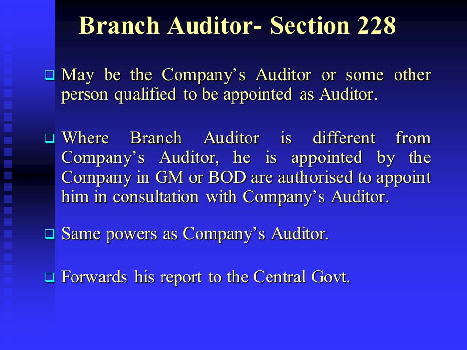 Auditor of Government Companies (Sec 619) Appointed or re-appointed by the C&AG Submits a copy of report to C&AG