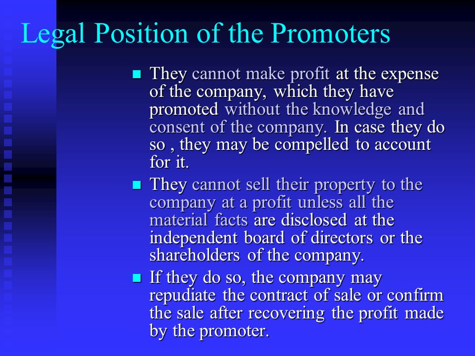 Sometimes, a few persons may only act as professionals who help the promoters on behalf of the company.. like the solicitor, chartered accountant etc.