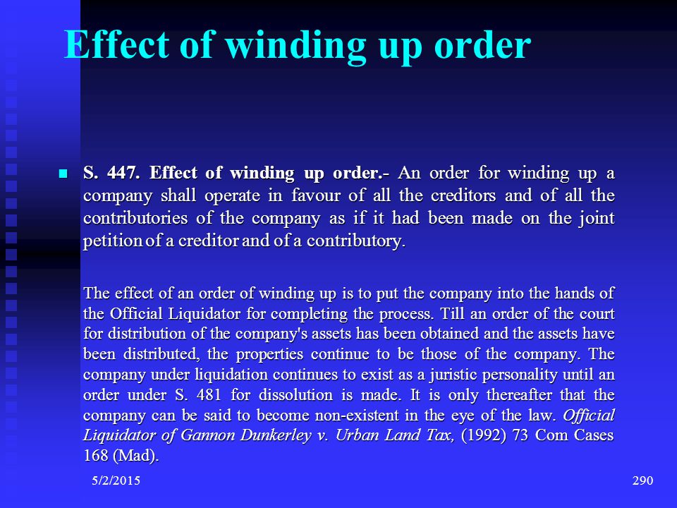 S. 445. Copy of winding up order to be filed with Registrar - On the making of a winding up order, it shall be the duty of the petitioner in the windi