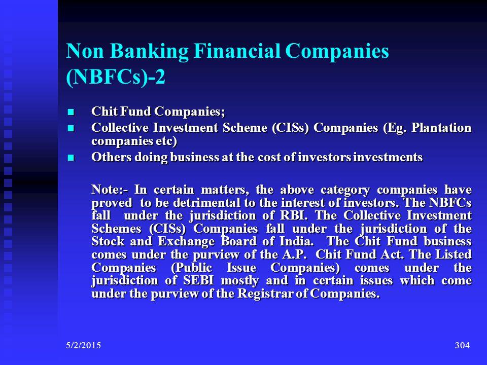 Non Banking Financial Companies (NBFCs)-1 Non Banking Financial Companies- ACTIVITIES Non Banking Financial Companies- ACTIVITIES COVERED UNDER NBFC S