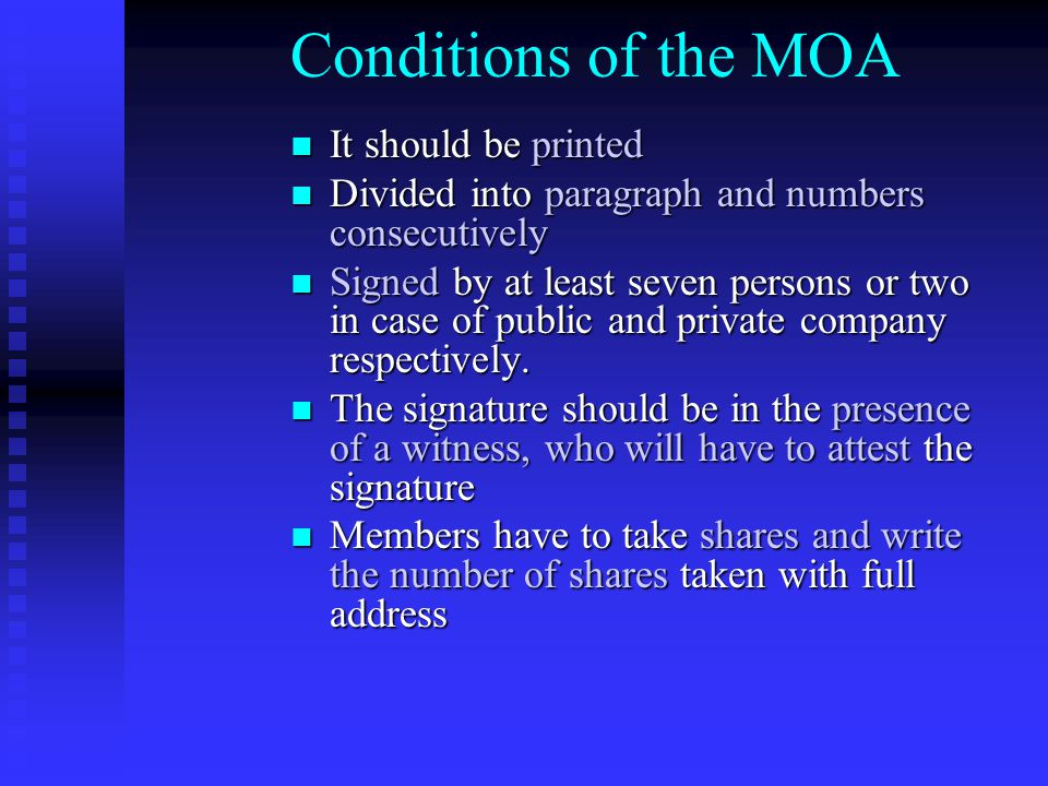 Memorandum of Association It is the charter of the company It is the charter of the company It contains the fundamental conditions upon which the comp
