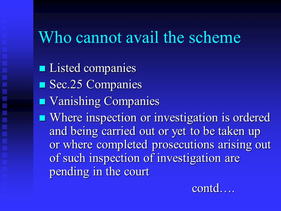 Who can avail Defunt company Defunt company - a company registered under the - a company registered under the Companies Act, 1956 which is not Compani