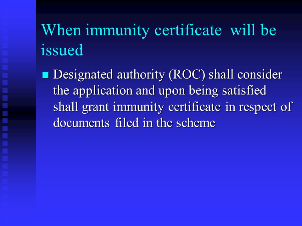 Application for immunity certificate Shall be made in the form annexed Shall be made in the form annexed No fee is payable; No fee is payable; Shall b