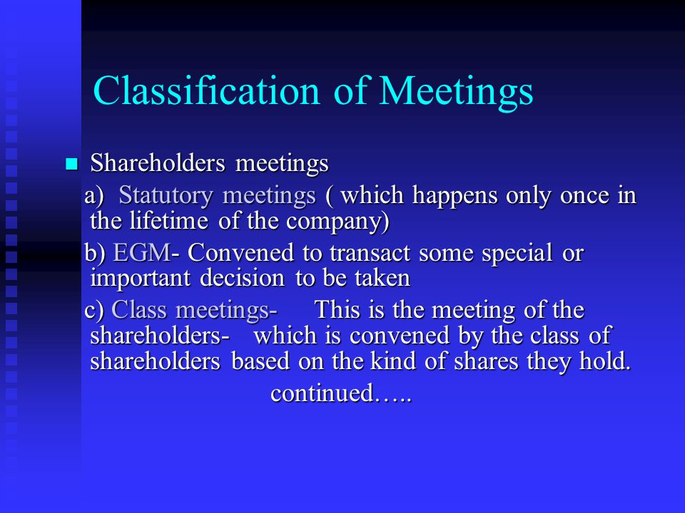 Company Meetings A meeting may be convened by the director, requisitionist, or the NCLT A meeting may be convened by the director, requisitionist, or