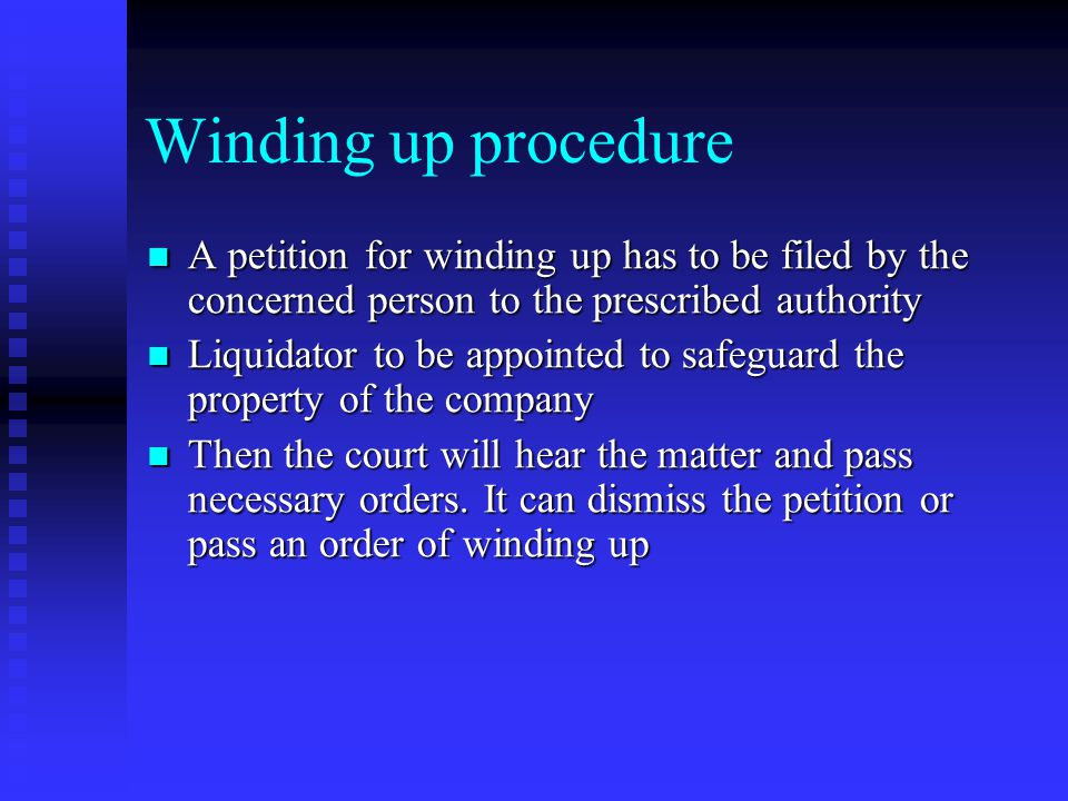 Modes of winding up Compulsory winding up under the supervision of the court Compulsory winding up under the supervision of the court (Reasons as stat